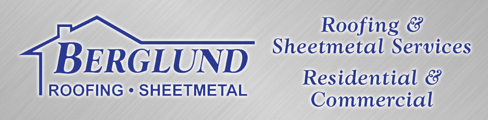 Berglund Heating Sheetmetal Roofing